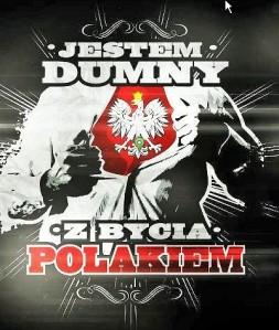 Dumny byc Polakiem