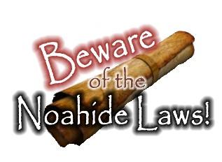 Beware of Noahide law