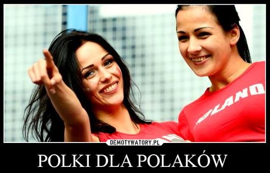 Polki dla Polakow