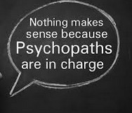 Psychopats in charge