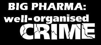 Big pharma organised crime