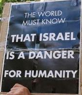 Israel is a danger to humanity