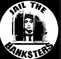 Jail the banksters