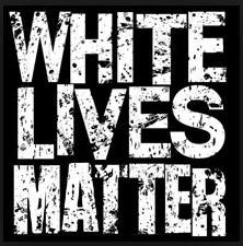 White Lives matter