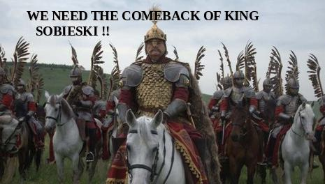 we-need-the-comeback-of-king-sobieski