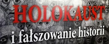 Holokaust i falszowanie historii