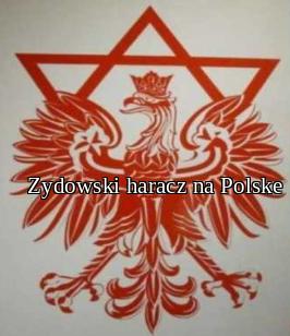 Zydowski haracz na Polske