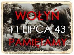 11 Lipca- Pamietamyj