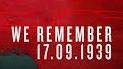 We remember 17.09.1939