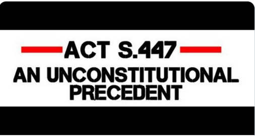 Act447 an unconstitutional precedent